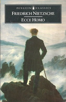 Ecce Homo: How One Becomes What One Is (Penguin Classics), Nietzsche, Friedrich