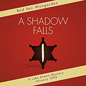 A Shadow Falls on Lake Alamo Audiobook