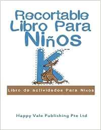 Recortable Libro Para Niños: Libro de actividades Para