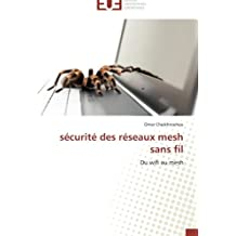 SECURITE DES RESEAUX MESH SANS FIL