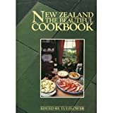 New Zealand the Beautiful Cookbook