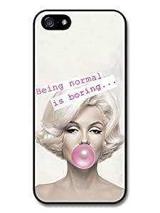 AMAF ? Accessories Marilyn Monroe Being Normal Is Boring Quote case for iphone 5c