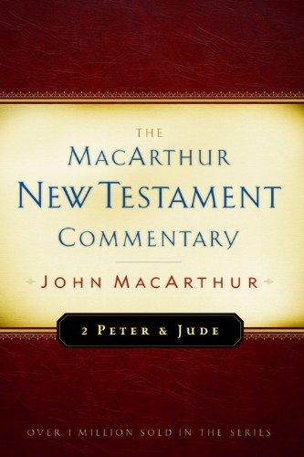 2 Peter and Jude MacArthur New Testament Commentary (MacArthur New Testament Commentary Series)