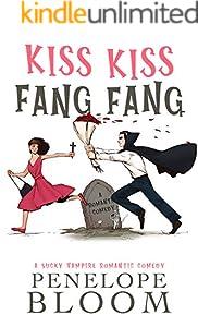 Kiss Kiss Fang Fang: A Sucky Vampire Romantic Comedy