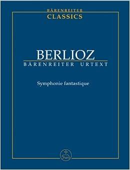 ベルリオーズ: 幻想交響曲 Op.14/ベーレンライター社/新ベルリオーズ全集版/中型スコア