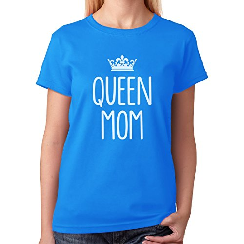 Queen Mom - Good Mothers Day Gifts For Mom, Grandma or In-Law Women T-Shirt XX-Large Aqua