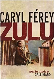 Zulu par Férey