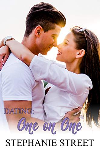 Dating: One on One: Eastridge Heights Basketball Book 1 (Eastridge Heights Basketball Players Series)