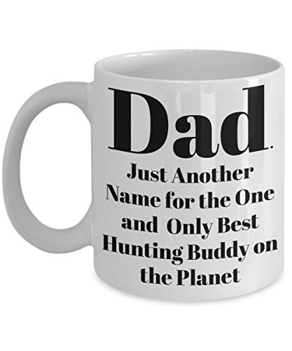 """Fun Hunter Coffee Mug """"Dad. Just Another Name for the for sale  Delivered anywhere in USA"""