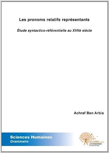 Les Pronoms Relatifs Representants: Amazon.es: Achraf Ben Arbia: Libros en idiomas extranjeros