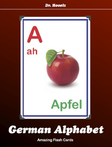 German Alphabet Flash Cards (Amazing Flash Cards Book 8)