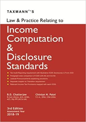 Taxmann's Law & Practice Relating to Income Computation & Disclosure Standards