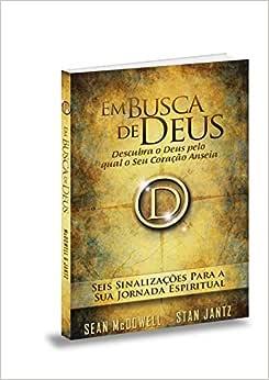 Em Busca de Deus. Seis Sinalizações Para a Sua Jornada Espiritual
