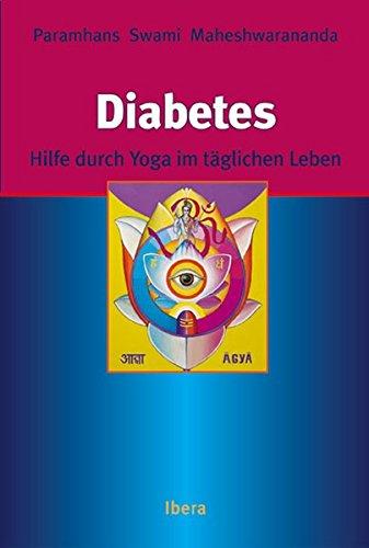 Yoga-DIABETES: Hilfe durch Yoga im täglichen Leben