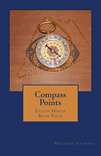 Compass Points: Eaton House Book 4
