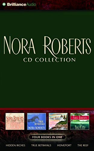 Nora Roberts CD Collection 2: Hidden Riches, True Betrayals, Homeport, The Reef
