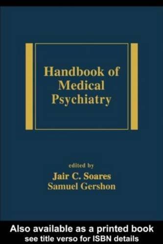 Handbook of Medical Psychiatry (Medical Psychiatry Series)