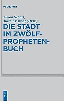 Descargar Torrent Online Die Stadt Im Zwölfprophetenbuch Gratis Epub