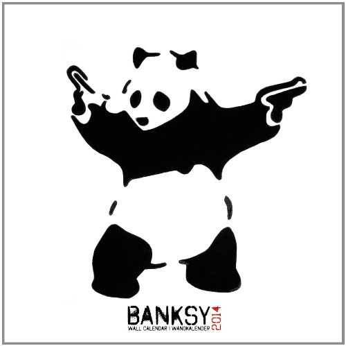 Banksy 2014 Calendar (English, German and French Edition) by ML Publishing