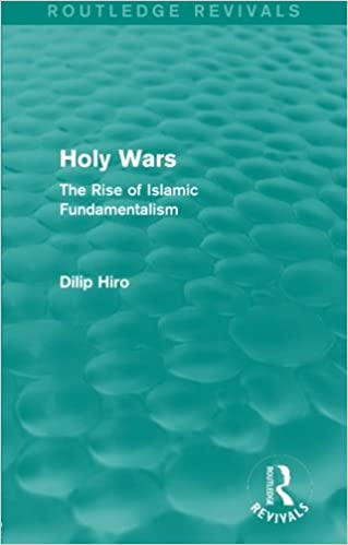 Holy Wars (Routledge Revivals): The Rise of Islamic Fundamentalism