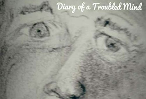 Diary of a Troubled Mind