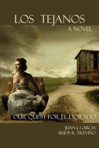 Los Tejanos: Our Quest for El Dorado ebook