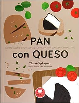 Pan Con Queso por Consol Rodríguez epub