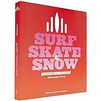 Surf, skate & snow : contre-culture