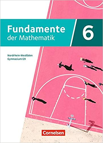 Fundamente der Mathematik 6