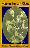 The Music of Life (Omega Uniform Edition of the Teachings of Hazrat Inayat Khan)