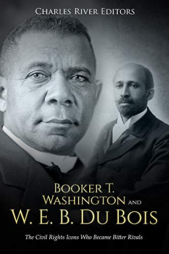 (Booker T. Washington and W. E. B. Du Bois: The Civil Rights Icons Who Became Bitter Rivals)