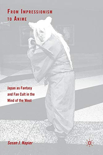 From Impressionism to Anime: Japan as Fantasy and Fan...