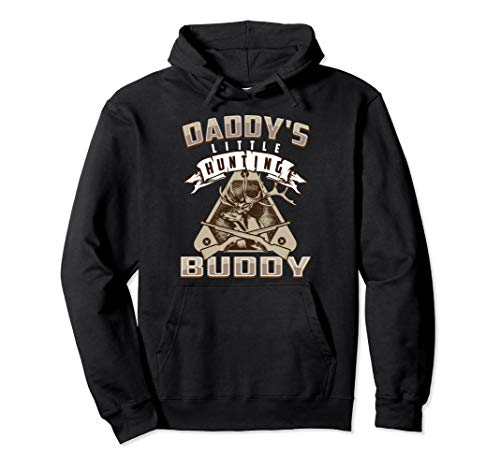 Daddy's Little Hunting Buddy Hoodie   Cute Teeny Chaser -