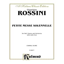 Petite Messe Solennelle: Satb with Satb Soli (Orch.) (Latin Language Edition)