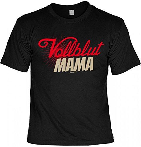 T-Shirt Mutter Mami - Vollblut Mama - Geschenk Idee mit Humor zum Muttertag oder Geburtstag - schwarz