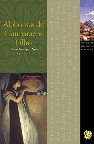 Alphonsus de Guimaraens Filho - Coleção Melhores Poemas