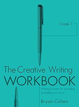 creative writing workbook amazon A writer's workbook de john vorhaus (isbn: 9781879505506) en amazon  envíos gratis  it is the best, uplifting, helpful book on creative writing i've ever  read.
