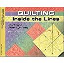 Quilting Inside the Lines: Machine and Frame Quilting (Golden Threads)