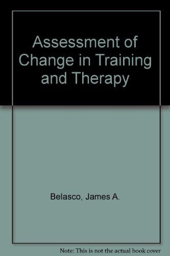 Assessment of Change in Training and Therapy