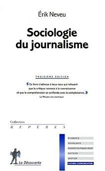 Sociologie du journalisme par Neveu