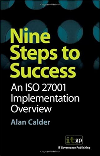 Amazon nine steps to success an iso 27001 implementation amazon nine steps to success an iso 27001 implementation overview 9781905356126 alan calder books fandeluxe Choice Image