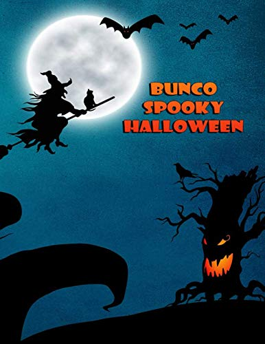 Bunco Spooky Halloween: Blank form 4 games per page score sheet paperback ()