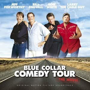List Of Blue Collar Comedy Tour Movies