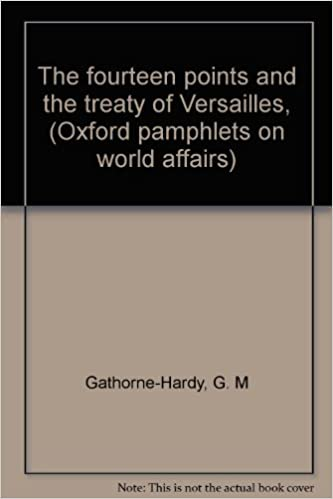 Book The fourteen points and the treaty of Versailles, (Oxford pamphlets on world affairs)