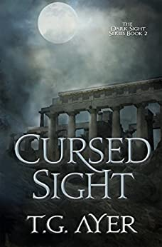 Cursed Sight (Dark Sight Book 2) by [Ayer, T.G.]