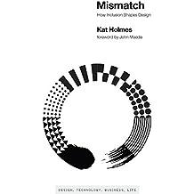 Mismatch – How Inclusion Shapes Design