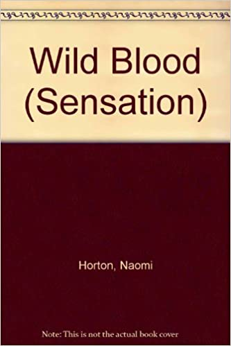 Wild Blood (Sensation)
