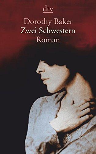 Zwei Schwestern: Roman