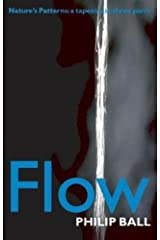 Flow: Nature's patterns: a tapestry in three parts Kindle Edition
