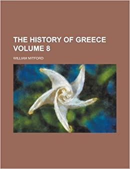 Book The History of Greece Volume 8